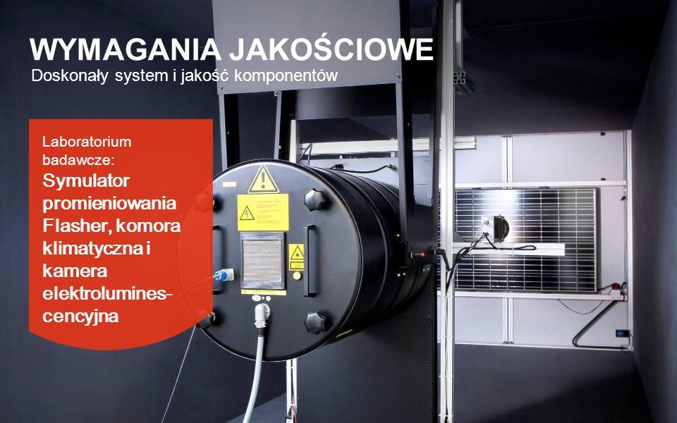 Laboratorium badawcze: Symulator promieniowania Flasher, komora klimatyczna i kamera elektrolumines- cencyjna Doskonały system i jakość komponentów WY