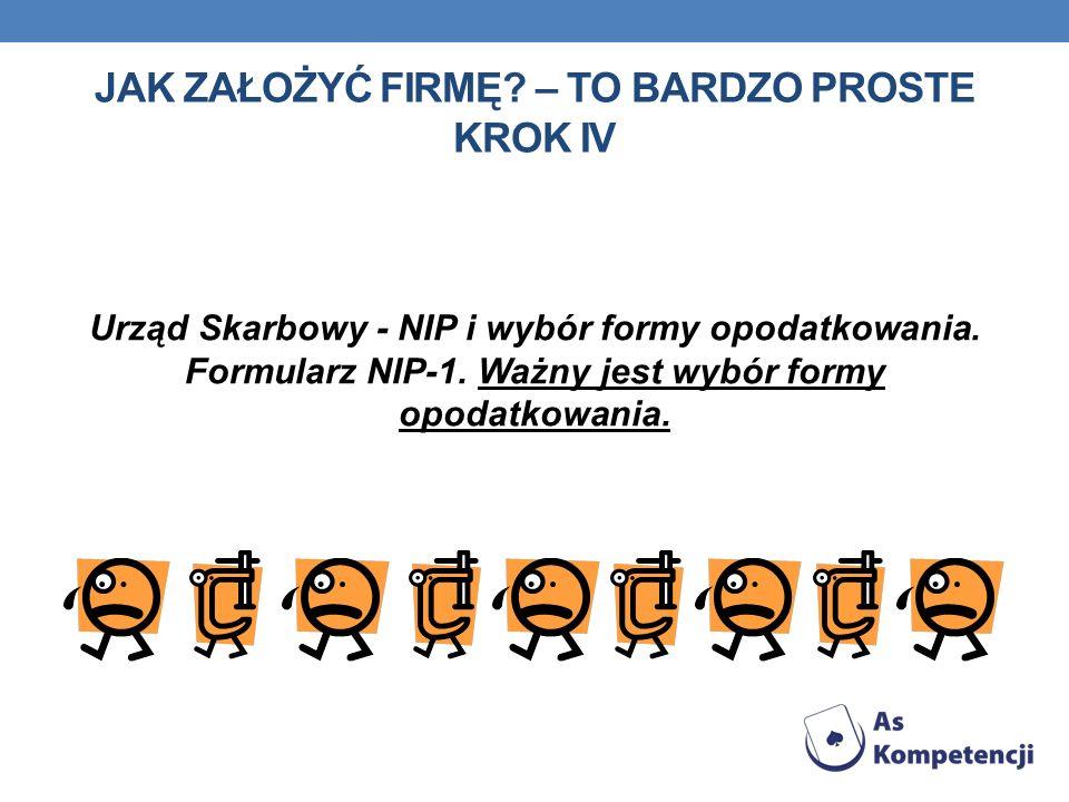 Urząd Skarbowy - NIP i wybór formy opodatkowania. Formularz NIP-1.