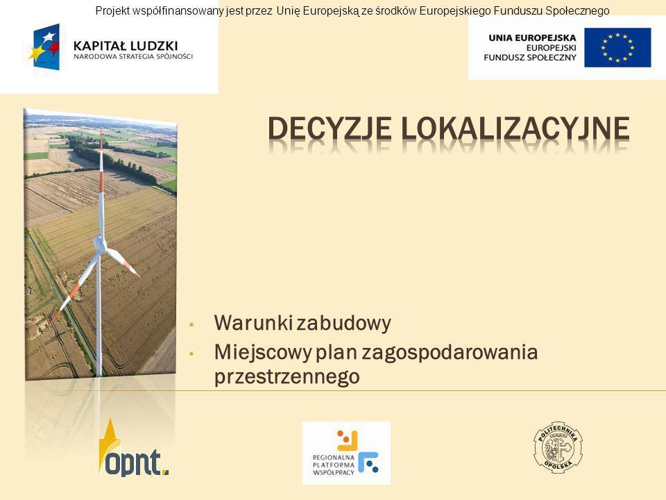Windtest Warunki przyłączenia do sieci Ekspertyza oddziaływania na sieć Umowa przyłączeniowa Umowa na sprzedaż energii Projekt współfinansowany jest przez Unię Europejską ze środków Europejskiego Funduszu Społecznego
