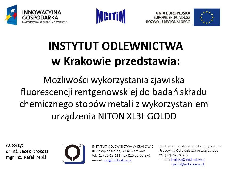 Stanowisko do pomiaru składu chemicznego NITON XL3t GOLDD INSTYTUT ODLEWNICTWA W KRAKOWIE Centrum Projektowania i Prototypowania ul.