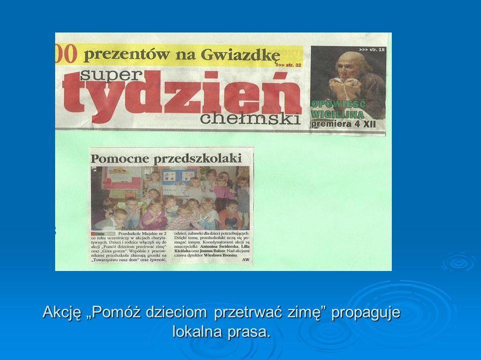 Akcję Pomóż dzieciom przetrwać zimę propaguje lokalna prasa.