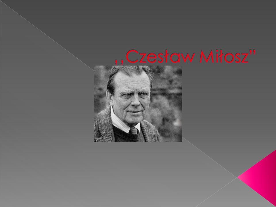 1.Czesław Miłosz urodził się 30 czerwca 1911r. w Szetejnach.