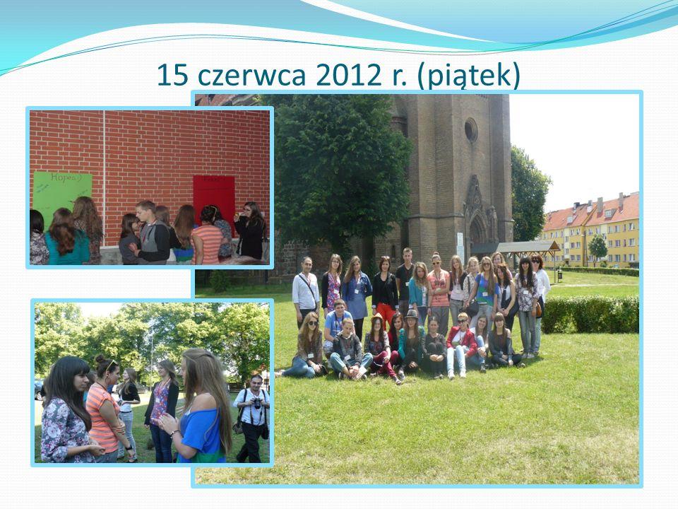 15 czerwca 2012 r. (piątek)
