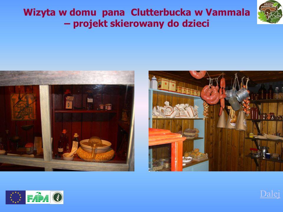 Wizyta w domu pana Clutterbucka w Vammala – projekt skierowany do dzieci Dalej