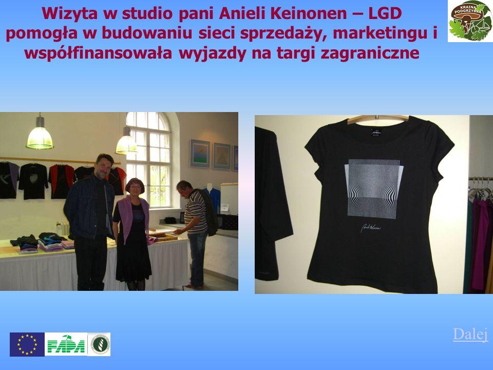 Wizyta w studio pani Anieli Keinonen – LGD pomogła w budowaniu sieci sprzedaży, marketingu i współfinansowała wyjazdy na targi zagraniczne Dalej