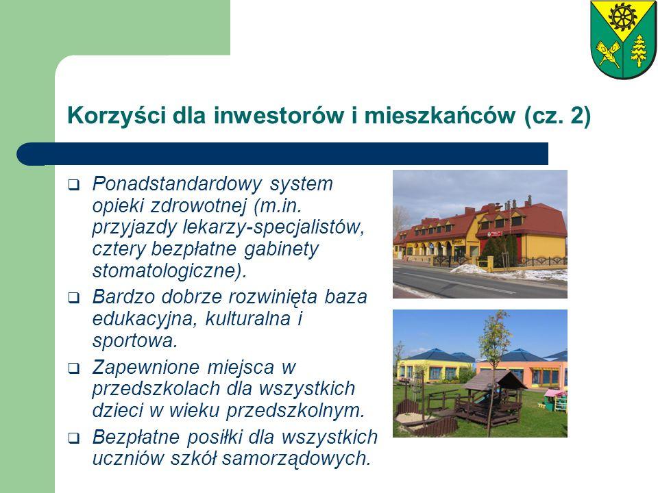 Korzyści dla inwestorów i mieszkańców (cz. 2) Ponadstandardowy system opieki zdrowotnej (m.in. przyjazdy lekarzy-specjalistów, cztery bezpłatne gabine