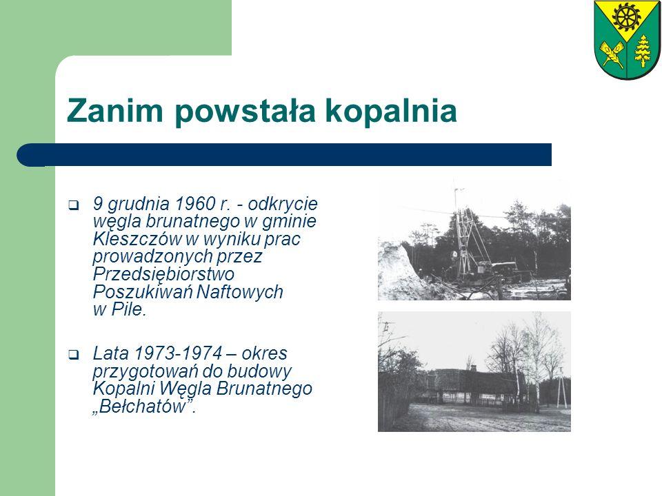 Zanim powstała kopalnia 9 grudnia 1960 r. - odkrycie węgla brunatnego w gminie Kleszczów w wyniku prac prowadzonych przez Przedsiębiorstwo Poszukiwań