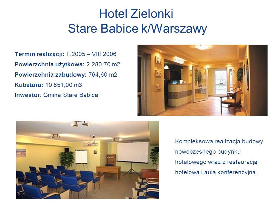 Hotel Zielonki Stare Babice k/Warszawy Termin realizacji: II.2005 – VIII.2006 Powierzchnia użytkowa: 2 280,70 m2 Powierzchnia zabudowy: 764,60 m2 Kuba