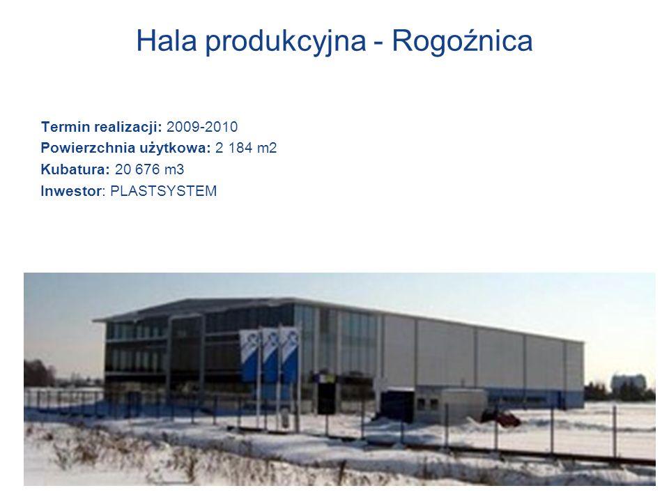 Hala produkcyjna - Rogoźnica Termin realizacji: 2009-2010 Powierzchnia użytkowa: 2 184 m2 Kubatura: 20 676 m3 Inwestor: PLASTSYSTEM