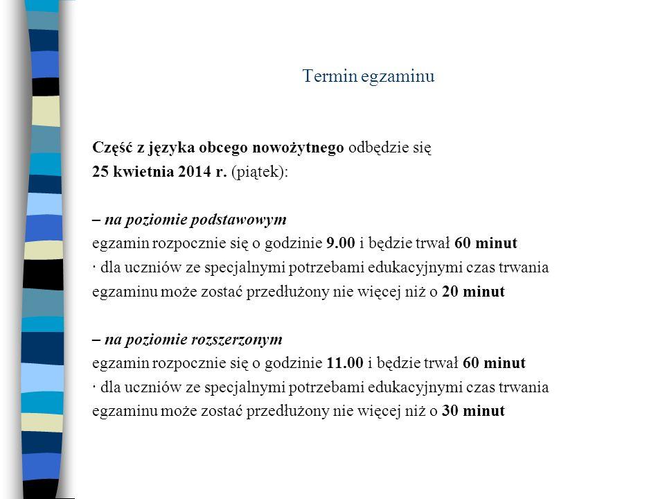Termin egzaminu Część z języka obcego nowożytnego odbędzie się 25 kwietnia 2014 r.