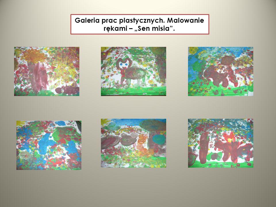 Galeria prac plastycznych. Malowanie rękami – Sen misia.