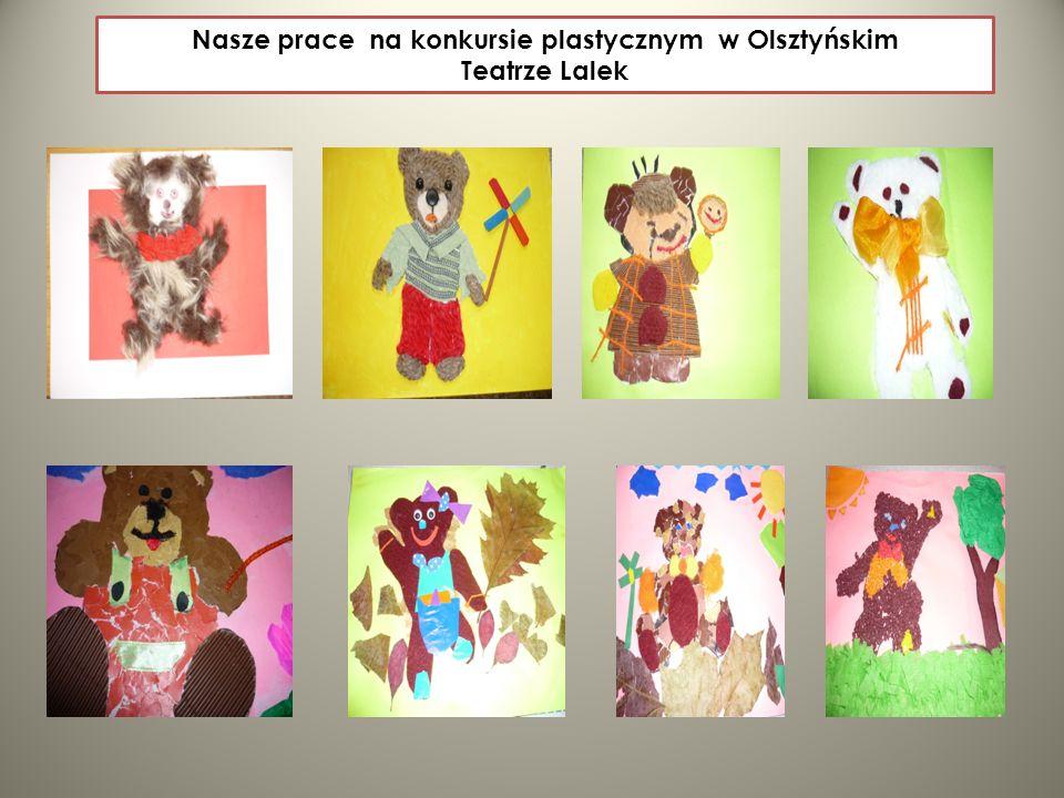 Nasze prace na konkursie plastycznym w Olsztyńskim Teatrze Lalek