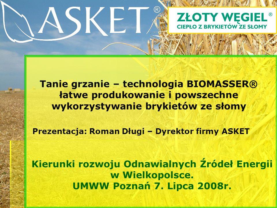 Biomasa: słoma zbożowa szara, siano, trzcina; materiał rozdrobniony na odcinki o dł.