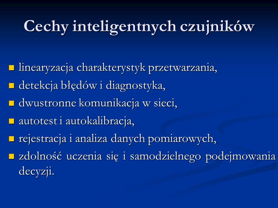 Cechy inteligentnych czujników linearyzacja charakterystyk przetwarzania, linearyzacja charakterystyk przetwarzania, detekcja błędów i diagnostyka, de