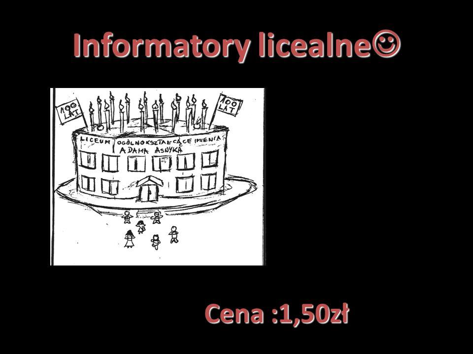 Informatory licealne Informatory licealne Cena :1,50zł