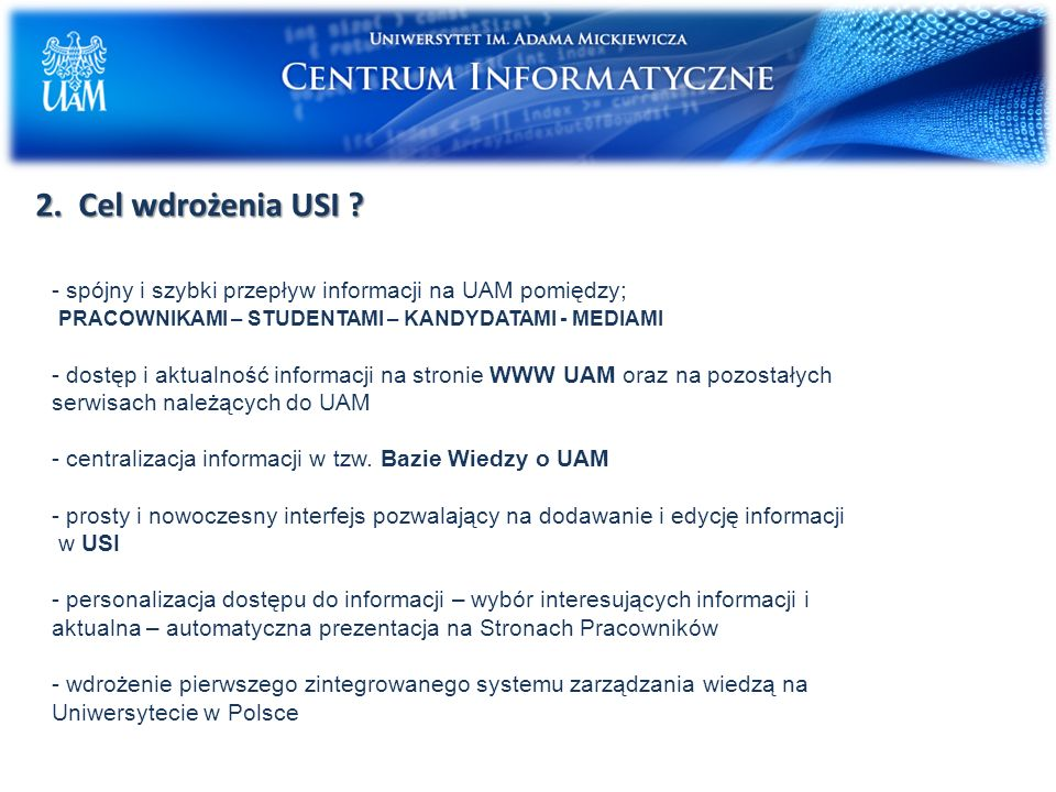 2.Cel wdrożenia USI .