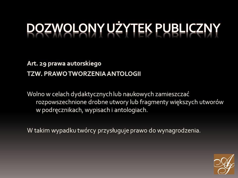 Art. 29 prawa autorskiego TZW.