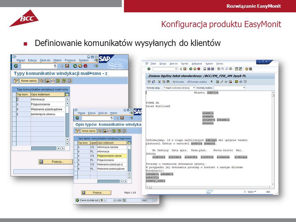 Rozwiązanie EasyMonit Konfiguracja produktu EasyMonit Definiowanie komunikatów wysyłanych do klientów