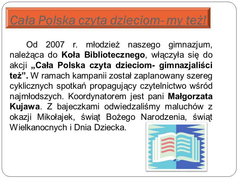 Cała Polska czyta dzieciom- my też. Od 2007 r.