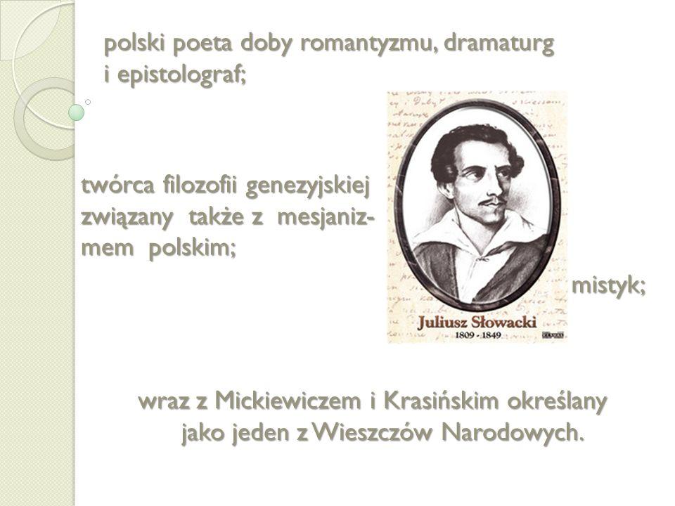 Urodził się 4 września 1809 w Krzemieńcu, a zmarł 3 kwietnia 1849 w Paryżu Dom Juliusza Słowackiego Muzeum w Krzemieńcu