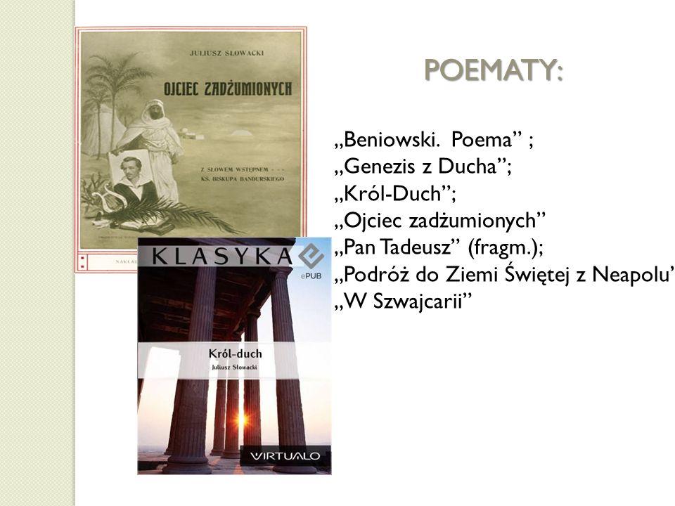 Przykładowe wiersze Juliusza Słowackiego:,,Godzina myśli;,,Bo mię matka moja miła;,,Anioły stoją na rodzinnych polach;,,Do matki; Testament mój;,,Rozłączenie;,,Grób Agamemnona; Hymn (Bogarodzico, Dziewico!) Hymn (Smutno mi, Boże!).