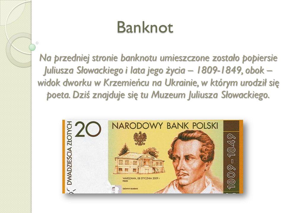 Banknot Na przedniej stronie banknotu umieszczone zostało popiersie Juliusza Słowackiego i lata jego życia – 1809-1849, obok – widok dworku w Krzemień