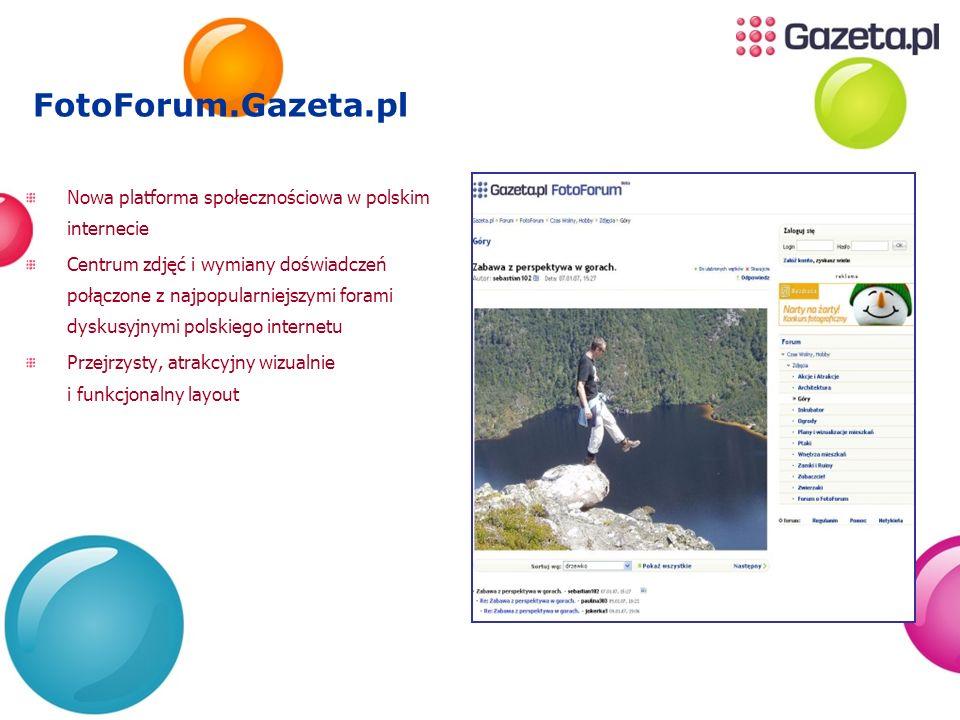 FotoForum.Gazeta.pl Nowa platforma społecznościowa w polskim internecie Centrum zdjęć i wymiany doświadczeń połączone z najpopularniejszymi forami dys