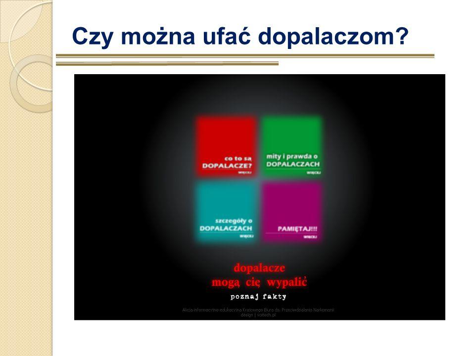 Czy można ufać dopalaczom? WARTO PRZECZYTAĆ: www.dopalaczeinfo.com