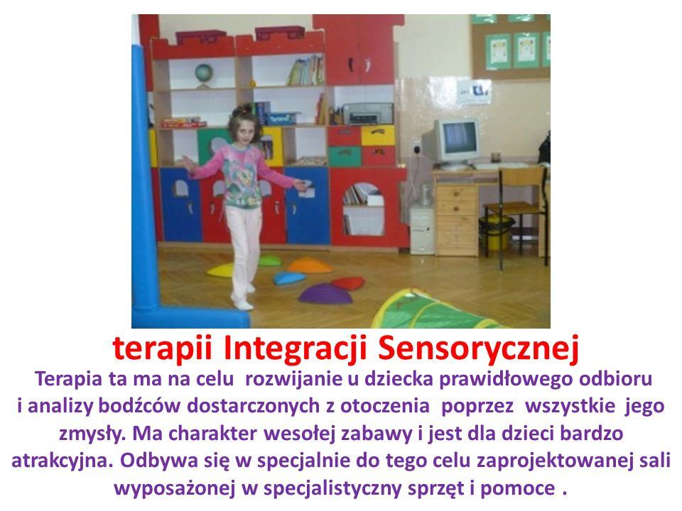 terapii Integracji Sensorycznej Terapia ta ma na celu rozwijanie u dziecka prawidłowego odbioru i analizy bodźców dostarczonych z otoczenia poprzez wszystkie jego zmysły.