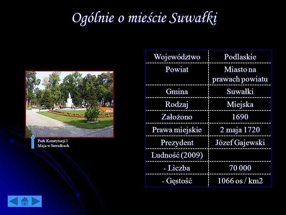 Ogólnie o mieście Suwałki WojewództwoPodlaskie Powiat Miasto na prawach powiatu GminaSuwałki RodzajMiejska Założono1690 Prawa miejskie 2 maja 1720 Pre