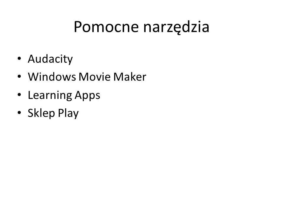 Pomocne narzędzia Audacity Windows Movie Maker Learning Apps Sklep Play