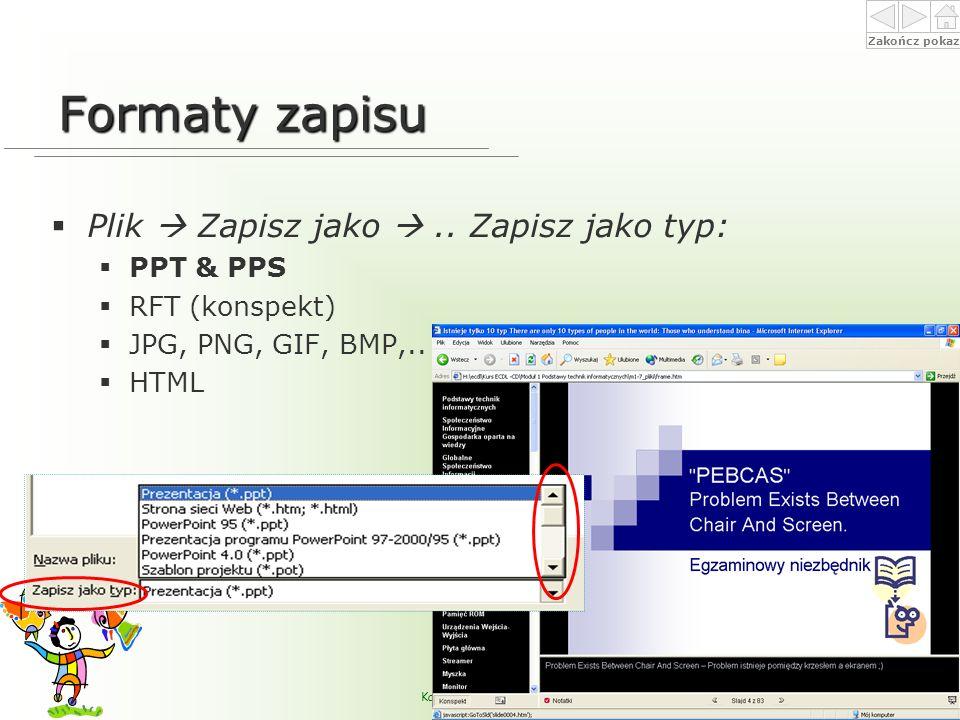 Zakończ pokaz Alicja Pituła-Wilczyńska apw@ap.krakow.pl Katedra Informatyki i Metod Komputerowych - Akademia Pedagogiczna im.
