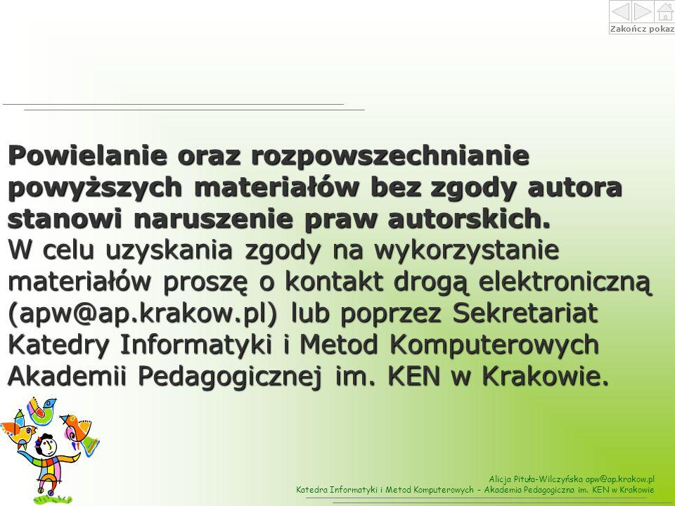 Alicja Pituła-Wilczyńska apw@ap.krakow.pl Katedra Informatyki i Metod Komputerowych - Akademia Pedagogiczna im.