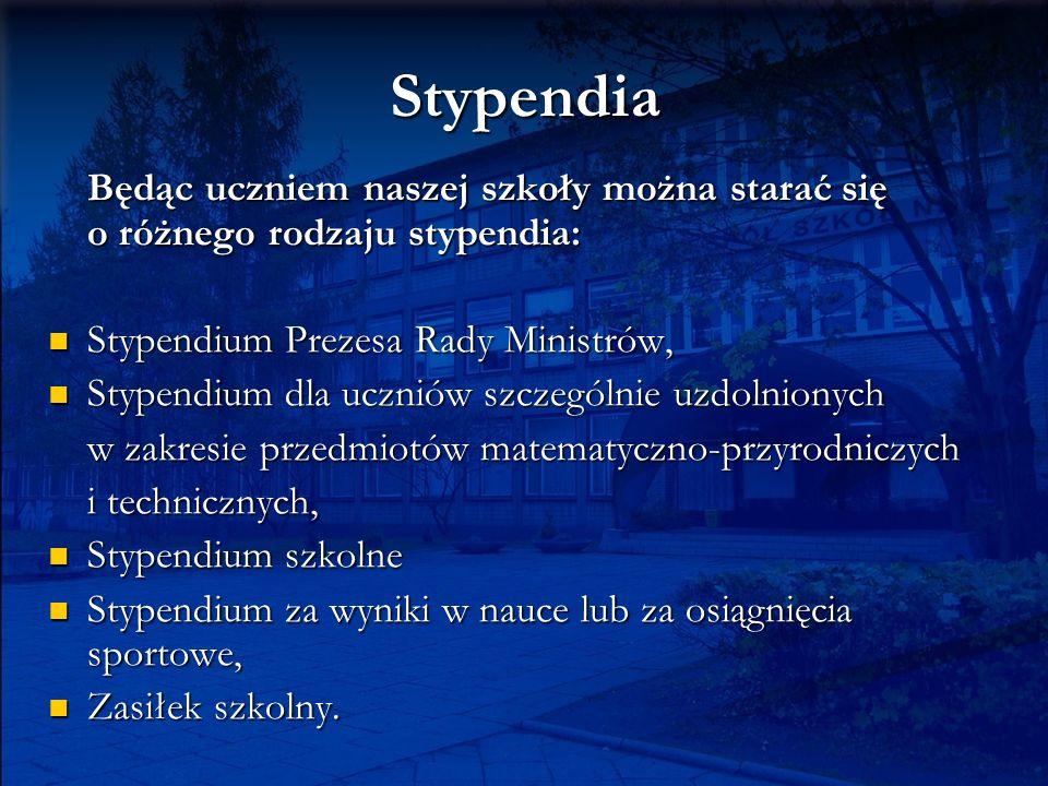 Stypendia Będąc uczniem naszej szkoły można starać się o różnego rodzaju stypendia: Stypendium Prezesa Rady Ministrów, Stypendium Prezesa Rady Ministr
