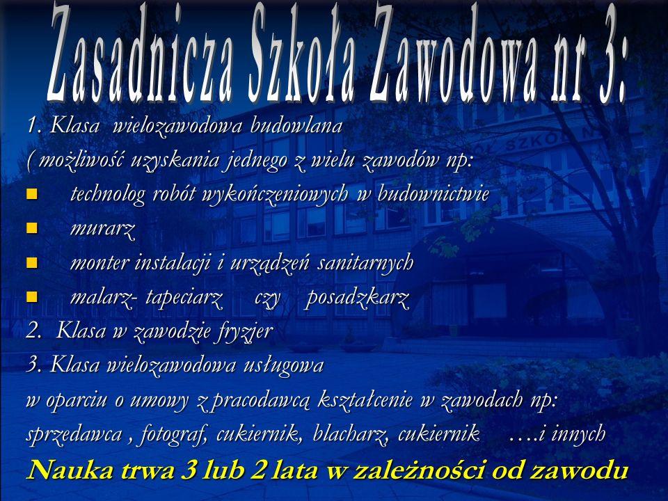 Szkoła zapewnia zajęcia praktyczne i praktyki zawodowe: we w ł asnych warsztatach szkolnych, we w ł asnych warsztatach szkolnych, w firmach na terenie Tychów i okolicznych miejscowo ś ci.