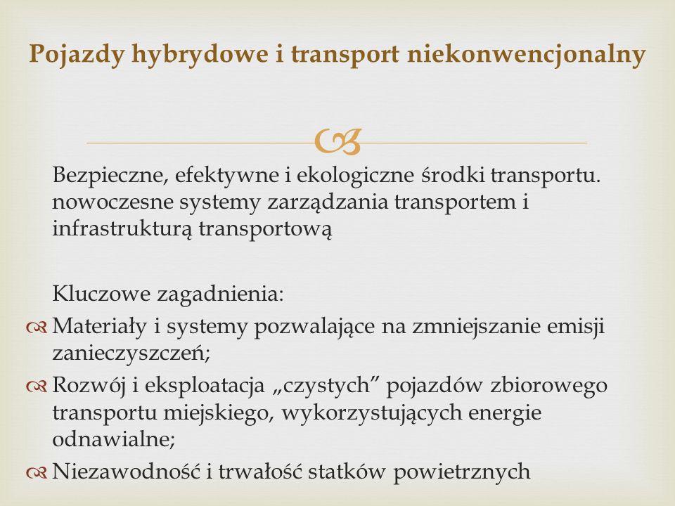 Bezpieczne, efektywne i ekologiczne środki transportu.