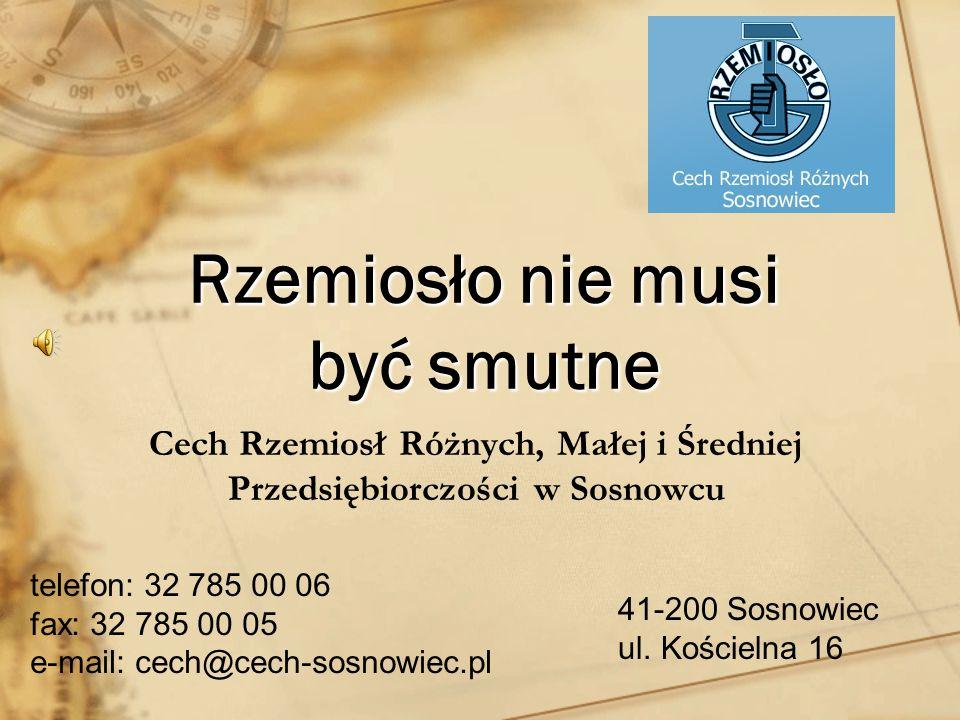 Starszy Cechu – P.Janusz Ryniewicz Dyrektor Biura Cechu – P.