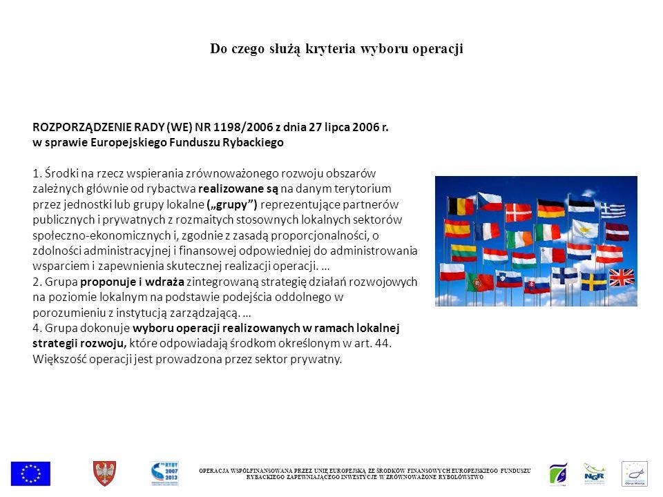ROZPORZĄDZENIE RADY (WE) NR 1198/2006 z dnia 27 lipca 2006 r. w sprawie Europejskiego Funduszu Rybackiego 1. Środki na rzecz wspierania zrównoważonego