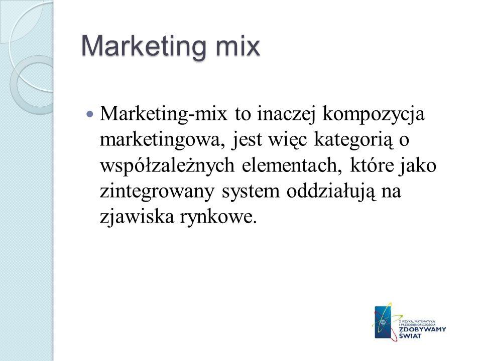 Marketing mix Marketing-mix to inaczej kompozycja marketingowa, jest więc kategorią o współzależnych elementach, które jako zintegrowany system oddziałują na zjawiska rynkowe.