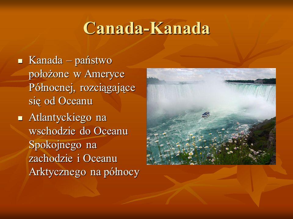 Obszar Kanady otaczany jest przez trzy oceany: na wschodzie Atlantycki, na zachodzie Spokojny, a na Obszar Kanady otaczany jest przez trzy oceany: na wschodzie Atlantycki, na zachodzie Spokojny, a na północy Arktyczny.