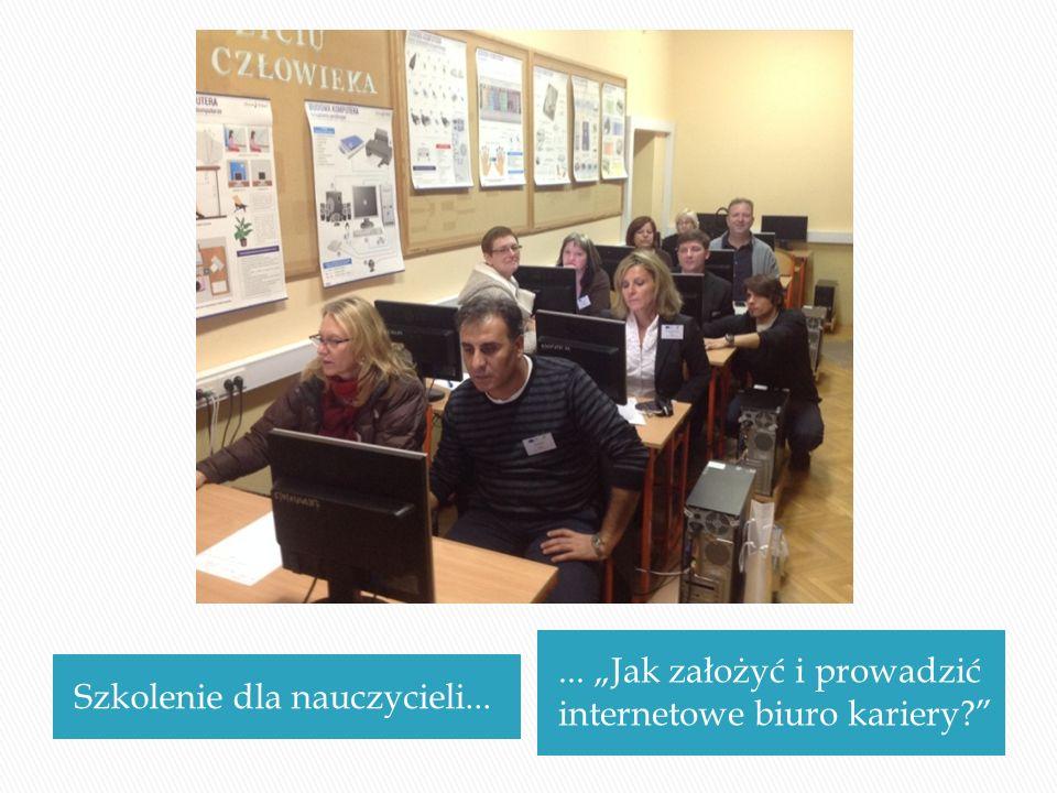 Szkolenie dla nauczycieli...... Jak założyć i prowadzić internetowe biuro kariery?