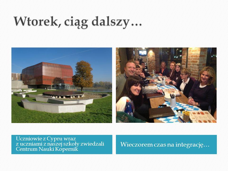 Uczniowie z Cypru wraz z uczniami z naszej szkoły zwiedzali Centrum Nauki Kopernik Wieczorem czas na integrację…