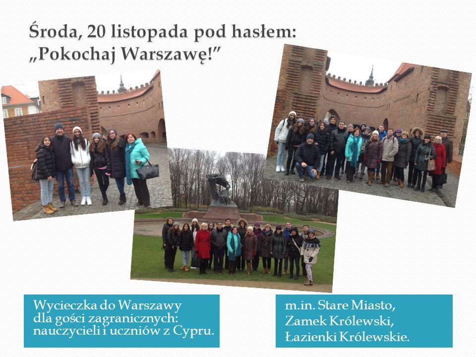 Wycieczka do Warszawy dla gości zagranicznych: nauczycieli i uczniów z Cypru. m.in. Stare Miasto, Zamek Królewski, Łazienki Królewskie.