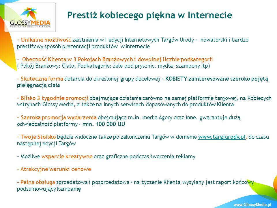 www.GlossyMedia.pl Prestiż kobiecego piękna w Internecie - Unikalna możliwość zaistnienia w I edycji Internetowych Targów Urody - nowatorski i bardzo