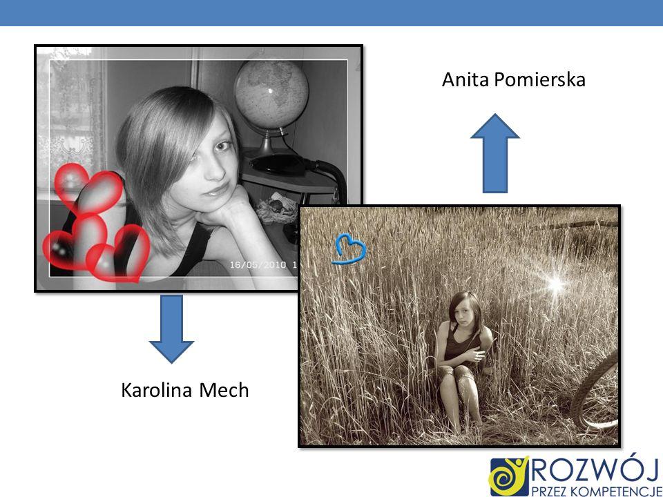 Karolina Mech Anita Pomierska