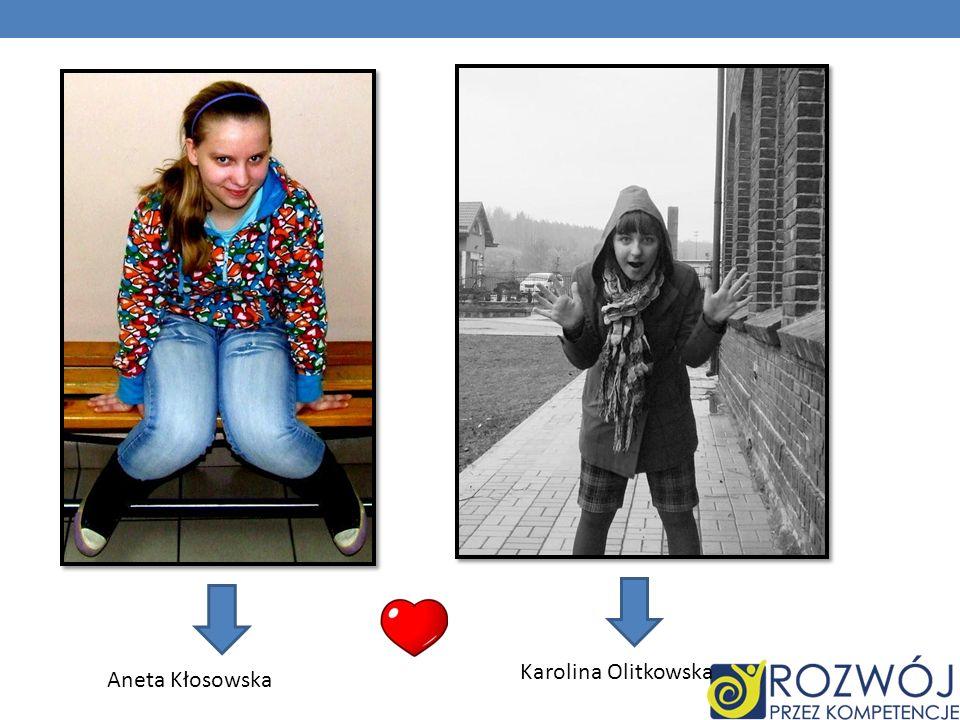 Aneta Kłosowska Karolina Olitkowska