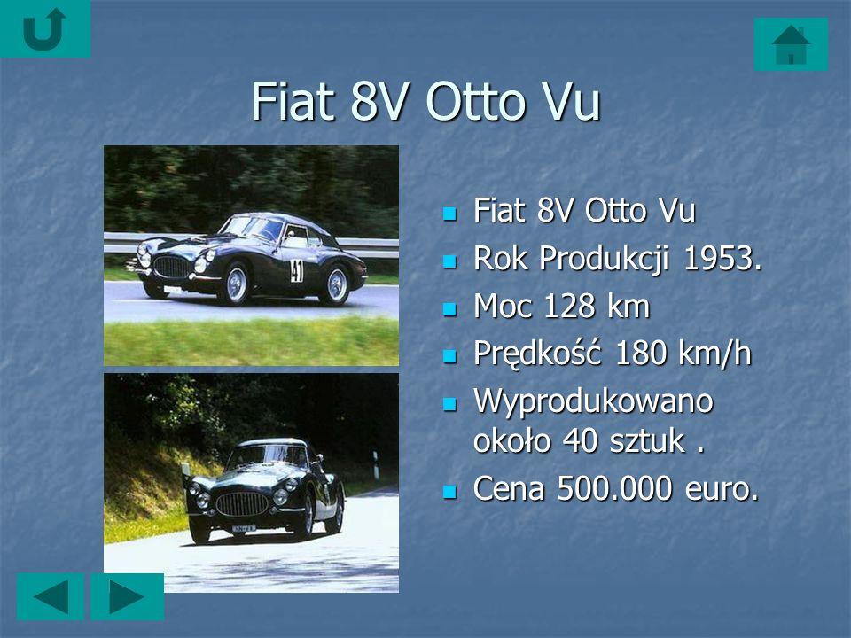 Fiat 8V Otto Vu Fiat 8V Otto Vu Fiat 8V Otto Vu Rok Produkcji 1953.