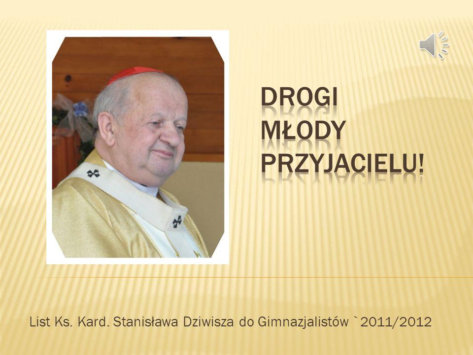 List Ks. Kard. Stanisława Dziwisza do Gimnazjalistów `2011/2012