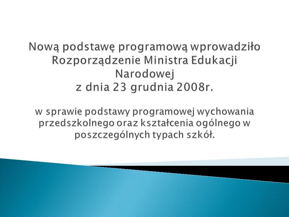 Rozporządzenia Ministra Edukacji Narodowej z dnia 23 grudnia 2008r.