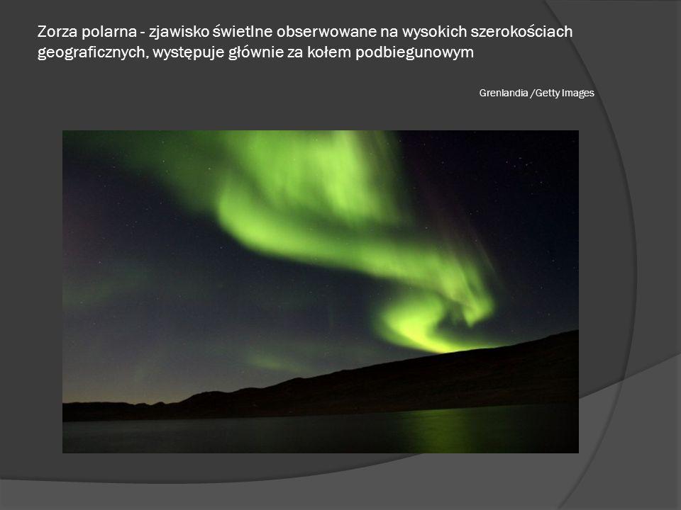 Zorza polarna - zjawisko świetlne obserwowane na wysokich szerokościach geograficznych, występuje głównie za kołem podbiegunowym Grenlandia /Getty Ima